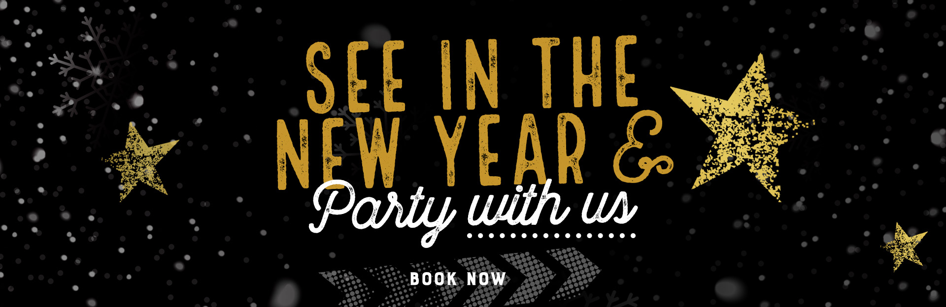 Book now to see in the new year and party with us